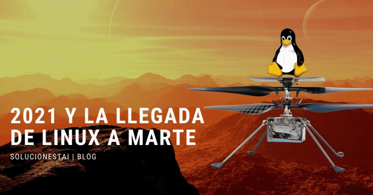 2021 y la llegada de Linux a Marte a través de Ingenuity