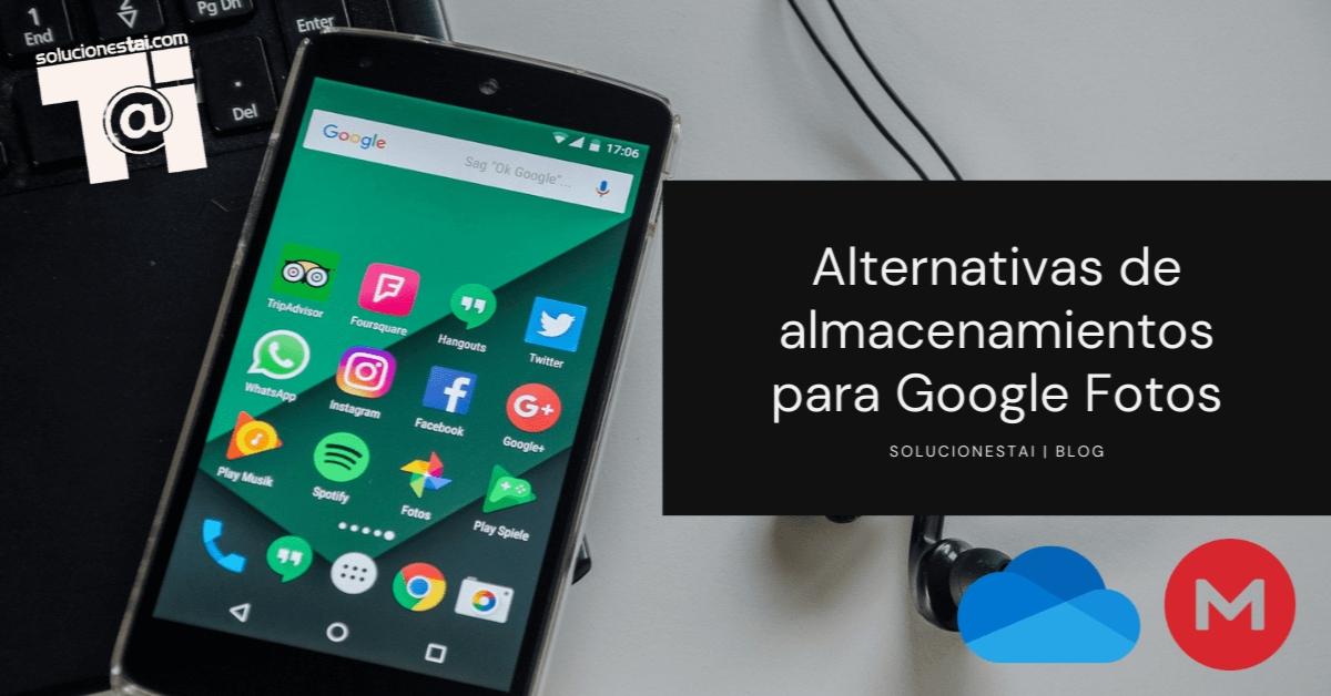 Alternativas de almacenamientos para el fin del almacenamiento gratuito de Google Fotos