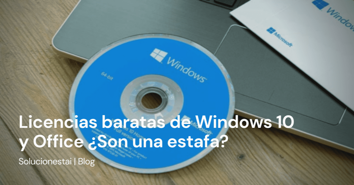 Comprar licencias de Windows y Office baratas ¿Son una estafa?